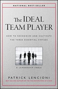 Baixar The Ideal Team Player: How to Recognize and Cultivate The Three Essential Virtues pdf, epub, eBook