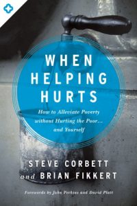 Baixar When Helping Hurts: How to Alleviate Poverty Without Hurting the Poor . . . and Yourself pdf, epub, eBook