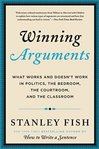 Baixar Winning Arguments: What Works and Doesn't Work in Politics, the Bedroom, the Courtroom, and the Classroom pdf, epub, eBook