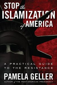 Baixar Stop the Islamization of America: A Practical Guide to the Resistance (English Edition) pdf, epub, eBook