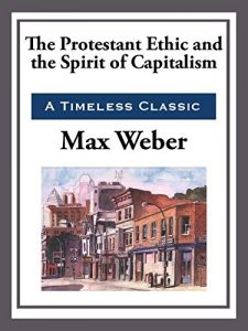 Baixar The Protestant Work Ethic and the Spirit of Capitalism (English Edition) pdf, epub, eBook