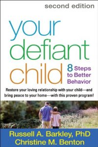 Baixar Your Defiant Child, Second Edition: Eight Steps to Better Behavior pdf, epub, eBook