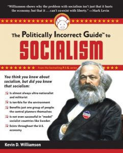 Baixar The Politically Incorrect Guide to Socialism (The Politically Incorrect Guides) pdf, epub, eBook