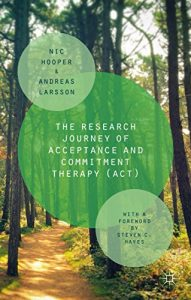 Baixar The Research Journey of Acceptance and Commitment Therapy (ACT) pdf, epub, eBook