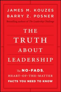 Baixar The Truth about Leadership: The No-fads, Heart-of-the-Matter Facts You Need to Know pdf, epub, eBook