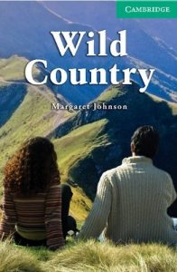 Baixar Wild Country Level 3 Lower Intermediate (Cambridge English Readers): Lower Intermediate Level 3 pdf, epub, eBook