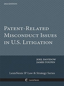 Baixar Patent Related Misconduct Issues in U.S. Litigation, 2016 Edition pdf, epub, eBook