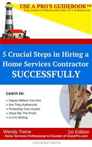 Baixar Use A Pro's GuideBook: 5 Crucial Steps in Hiring a Home Services Contractor (English Edition) pdf, epub, eBook