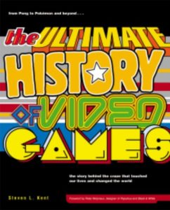 Baixar The Ultimate History of Video Games: from Pong to Pokemon and beyond…the story behind the craze that touched our lives and changed the world: from Pong … touched our li ves and changed the world pdf, epub, eBook