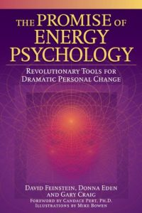 Baixar The Promise of Energy Psychology: Revolutionary Tools for Dramatic Personal Change pdf, epub, eBook