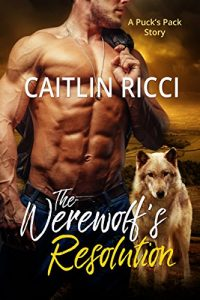 Baixar The Werewolf's Resolution (Puck's Pack Book 2) (English Edition) pdf, epub, eBook