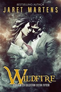 Baixar Wildfire: An Adult Dystopian Paranormal Witch Romance: Sector 15 (The Othala Witch Collection) (English Edition) pdf, epub, eBook