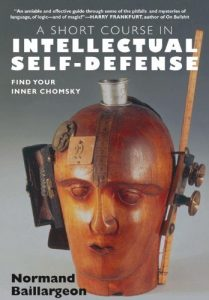 Baixar A Short Course in Intellectual Self Defense: Find Your Inner Chomsky pdf, epub, eBook