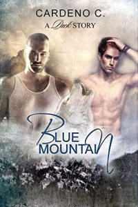 Baixar Blue Mountain: An Alpha and Omega Shifter Gay Romance (Pack Series Book 1) (English Edition) pdf, epub, eBook
