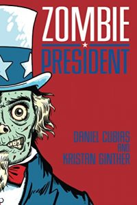 Baixar Zombie President (English Edition) pdf, epub, eBook