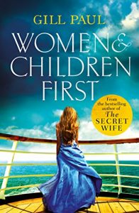 Baixar Women and Children First: Bravery, love and fate: the untold story of the doomed Titanic pdf, epub, eBook