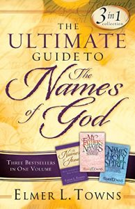 Baixar The Ultimate Guide to the Names of God: Three Bestsellers in One Volume pdf, epub, eBook