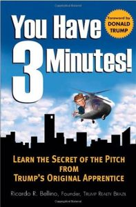 Baixar You Have Three Minutes!  Learn the Secret of the Pitch from Trump's Original Apprentice pdf, epub, eBook