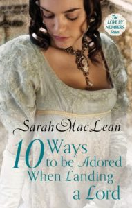 Baixar Ten Ways to be Adored When Landing a Lord: Number 2 in series (Love by Numbers) pdf, epub, eBook