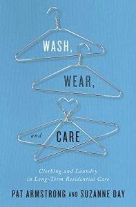 Baixar Wash, Wear, and Care: Clothing and Laundry in Long-Term Residential Care pdf, epub, eBook