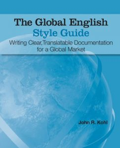 Baixar The Global English Style Guide: Writing Clear, Translatable Documentation for a Global Market pdf, epub, eBook