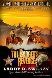 Baixar The Badger's Revenge (Josiah Wolfe, Texas Ranger Book 3) (English Edition) pdf, epub, eBook