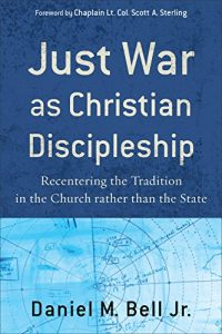 Baixar Just War as Christian Discipleship: Recentering the Tradition in the Church rather than the State pdf, epub, eBook