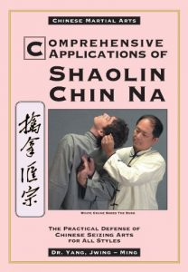 Baixar Comprehensive Applications of Shaolin Chin Na: The Practical Defense of Chinese Seizing Arts for All Styles (Qin Na : the Practical Defense of Chinese Seizing Arts for All Martial Arts Styles) pdf, epub, eBook