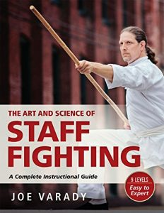 Baixar The Art and Science of Staff Fighting: A Complete Instructional Guide (English Edition) pdf, epub, eBook