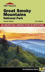 Baixar Top Trails: Great Smoky Mountains National Park: 50 Must-Do Hikes for Everyone pdf, epub, eBook