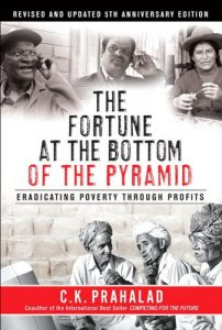 Baixar The Fortune at the Bottom of the Pyramid, Revised and Updated 5th Anniversary Edition: Eradicating Poverty Through Profits pdf, epub, eBook