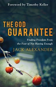 Baixar The God Guarantee: Finding Freedom from the Fear of Not Having Enough pdf, epub, eBook