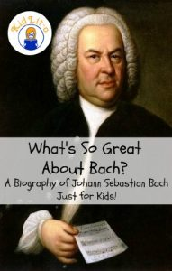Baixar What's So Great About Bach?: A Biography of Johann Sebastian Bach Just for Kids! (English Edition) pdf, epub, eBook