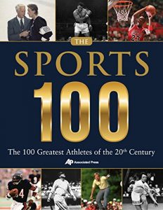 Baixar The Sports 100: The 100 Greatest Athletes of the 20th Century pdf, epub, eBook