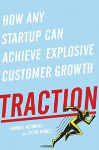 Baixar Traction: How Any Startup Can Achieve Explosive Customer Growth pdf, epub, eBook