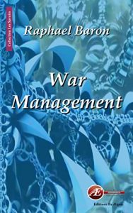 Baixar War management: Business wargaming for business winning ! (Les Savoirs) (French Edition) pdf, epub, eBook
