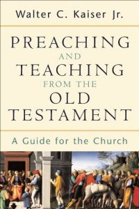 Baixar Preaching and Teaching from the Old Testament: A Guide for the Church pdf, epub, eBook