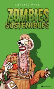 Baixar Zombies Sostenibles (Spanish Edition) pdf, epub, eBook