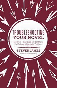 Baixar Troubleshooting Your Novel: Essential Techniques for Identifying and Solving Manuscript Problems pdf, epub, eBook