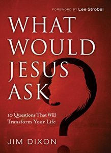 Baixar What Would Jesus Ask?: 10 Questions That Will Transform Your Life pdf, epub, eBook