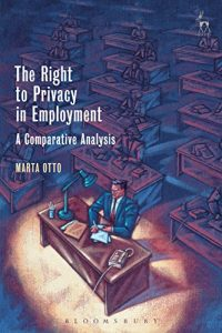 Baixar The Right to Privacy in Employment: A Comparative Analysis pdf, epub, eBook