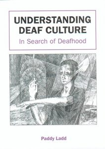 Baixar Understanding Deaf Culture: In Search of Deafhood pdf, epub, eBook