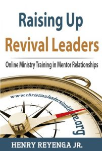 Baixar Raising Up Revival Leaders – Online Ministry Training in Mentor Relationships (English Edition) pdf, epub, eBook