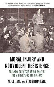 Baixar Moral Injury and Nonviolent Resistance: Breaking the Cycle of Violence in the Military and Behind Bars pdf, epub, eBook