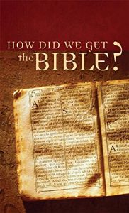 Baixar How Did We Get the Bible? (Value Books) (English Edition) pdf, epub, eBook