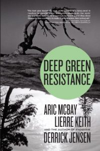 Baixar Deep Green Resistance: Strategy to Save the Planet pdf, epub, eBook