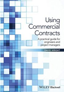 Baixar Using Commercial Contracts: A Practical Guide for Engineers and Project Managers pdf, epub, eBook