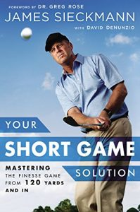 Baixar Your Short Game Solution: Mastering the Finesse Game from 120 Yards and In pdf, epub, eBook