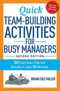 Baixar Quick Team-Building Activities for Busy Managers: 50 Exercises That Get Results in Just 15 Minutes pdf, epub, eBook