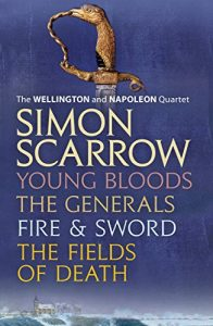 Baixar The Wellington and Napoleon Quartet: Young Bloods, The Generals, Fire and Sword, Fields of Death (English Edition) pdf, epub, eBook